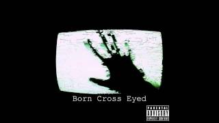 Tarby - Born Cross Eyed