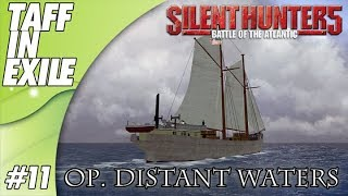 Silent Hunter 5 Battle of the Atlantic Distant Waters Part 11