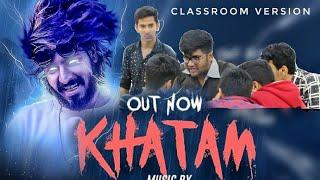 Khatam - Emiway Bantai Diss track | Classroom Version | Emiway Khatam New Song 2019 | Raftaar ikka