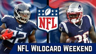 NFL Wildcard Weekend Predictions | Tennessee Titans @ New England Patriots
