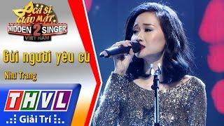 THVL | Ca sĩ giấu mặt 2016 - Tập 18 [7]: Gửi người yêu cũ - Như Trang