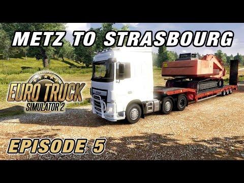 Let's Play Euro Truck Simulator 2 | Episode 5 - Metz to Strasbourg