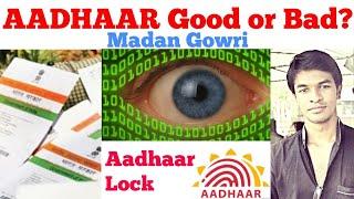 Aadhaar Good or Bad?   Tamil   Aadhar Lock   Madan Gowri   MG