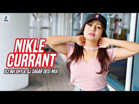 Nikle Currant (Remix) | DJ Avi Ghy X DJ Sagar | Jassi Gill | Neha Kakkar | Sukh-E | Jaani