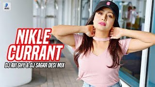 Nikle Currant Remix DJ Avi Ghy X DJ Sagar Mp3 Song Download
