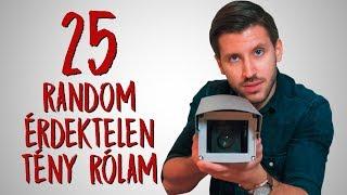 25 Meglepő Random Érdektelen Tény Rólam