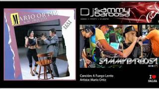 A Fuego Lento - Mario Ortiz / Dj Sammy Barbosa