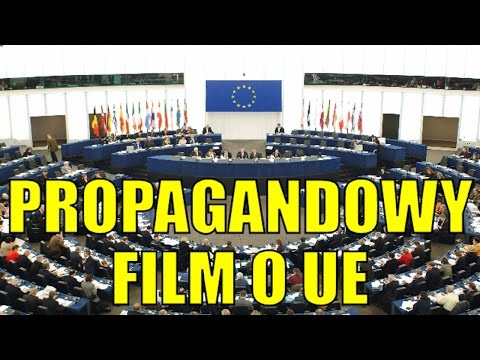 PROPAGANDOWY FILM O UNII - POLISH RESPONSE TO EUROPEAN UNION PROPAGANDA [english subs]
