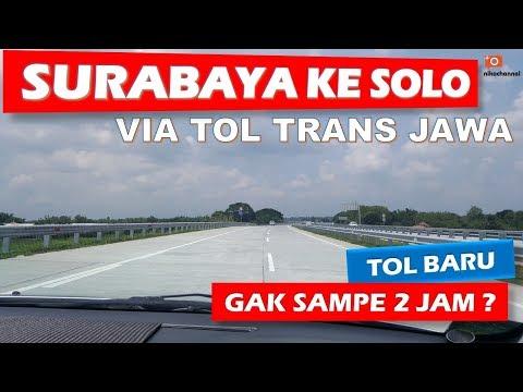 Tol Trans Jawa - Surabaya Ke Solo Lewat Tol Gak Sampe 2 Jam!!!