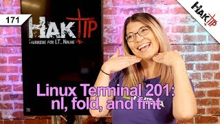 How to Use nl, fold, and fmt: Linux Terminal 201 - HakTip 171