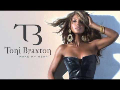 """Toni Braxton - Make My Heart""""Official New Song+HQ Mp3"""""""