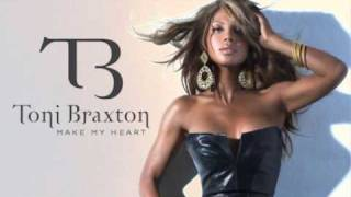 "Toni Braxton - Make My Heart""Official New Song+HQ Mp3"""