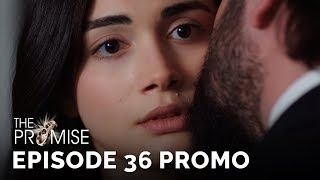 The Promise (Yemin) Episode 36 Promo (English & Spanish Subtitles)
