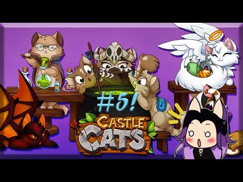 Castle Cats : Gameplay #5 ~ gasp the Kittymancer!  