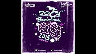 Dj Private Ryan - Soca Brainwash 2015