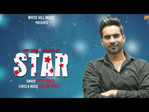 Star (Audio Poster) Vippy Singh | White Hill Music | Releasing on 19th Aug