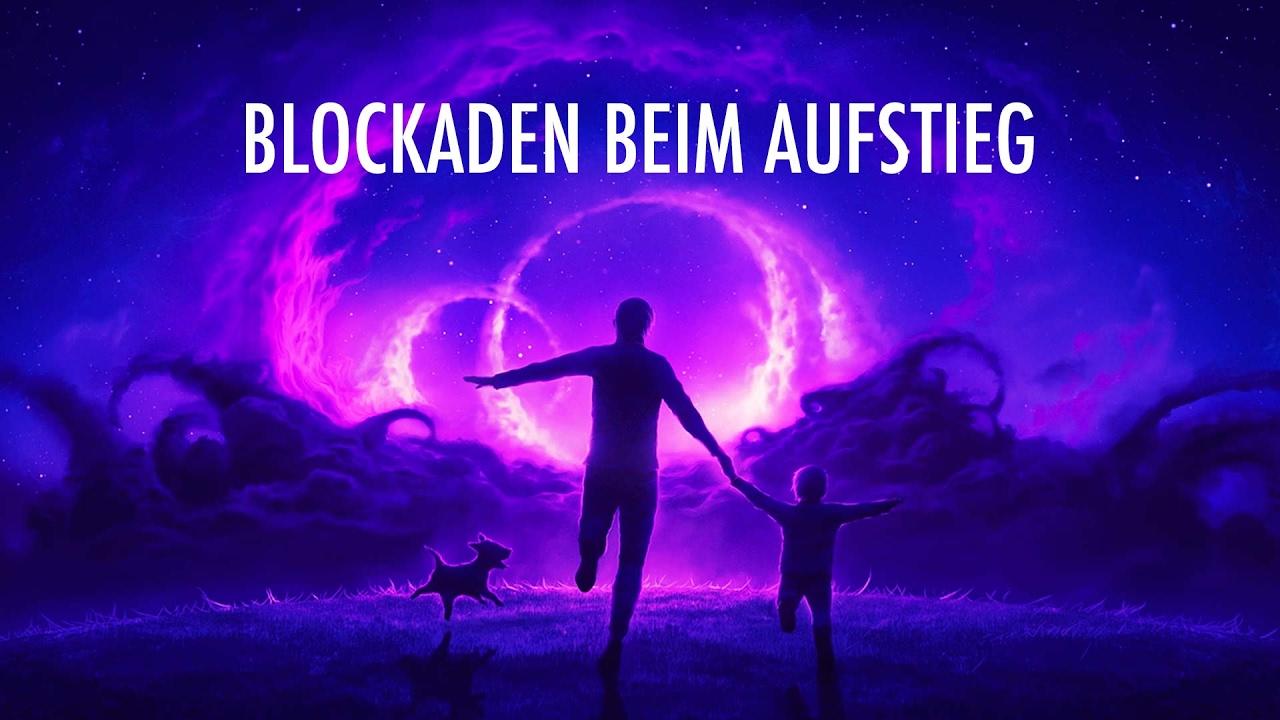 5 Blockaden beim Aufstieg in die 5. Dimension - YouTube