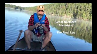 Great Northern Adventure: The Final Leg