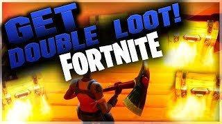 Fortnite Glitches - GET DOUBLE CHEST LOOT! Get Fast Loot Double Chest Loot Glitch -FORTNITE GLITCHES