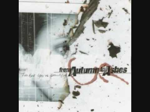 From Autumn To Ashes- Chloroform Perfume(Album Version)