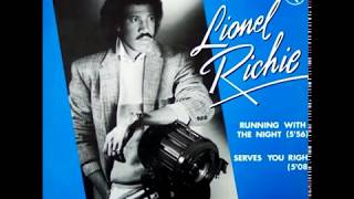 LIONEL RICHIE Serves You Right 1982