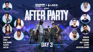 India Ki After Party | BATTLEGROUNDS MOBILE INDIA x LOCO | Day 3