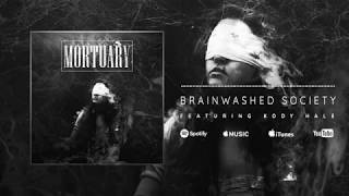 Brainwashed Society Ft. Kody Hale