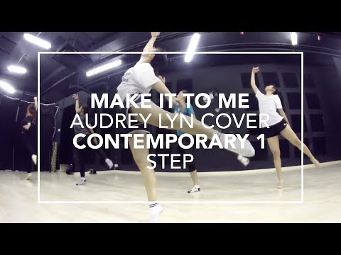Make It To Me (Audrey Lyn Cover) | Step Choreography
