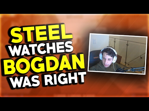 STEEL WATCHES BOGDAN WAS RIGHT + TWITCH CHAT