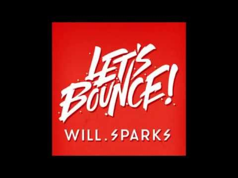 Let's Bounce with Will Sparks 13/10 October Episode