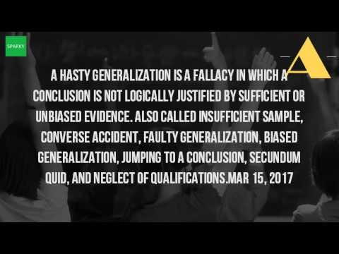 What Is An Example Of Hasty Generalization Youtube