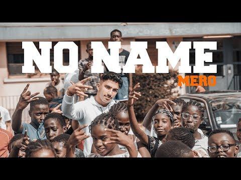 MERO - No Name (Official Video)