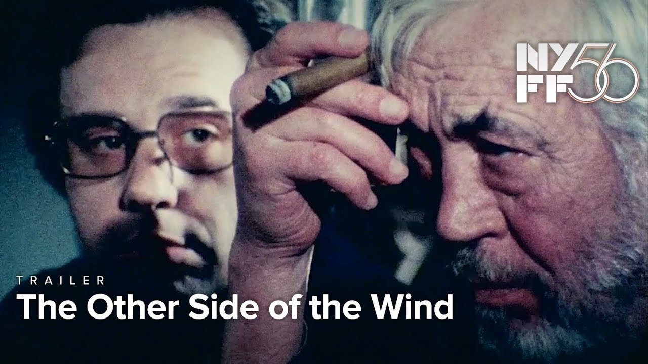 The Other Side of the Wind | Trailer | NYFF56