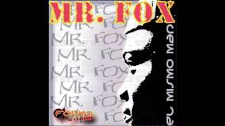 Mr. Fox – El Mismo Man (2005)