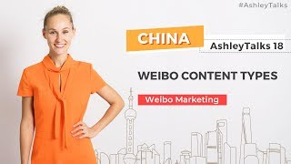 Weibo Content Types - Ashley Talks 18 - China Marketing Expert - Ashley Galina Dudarenok screenshot 1