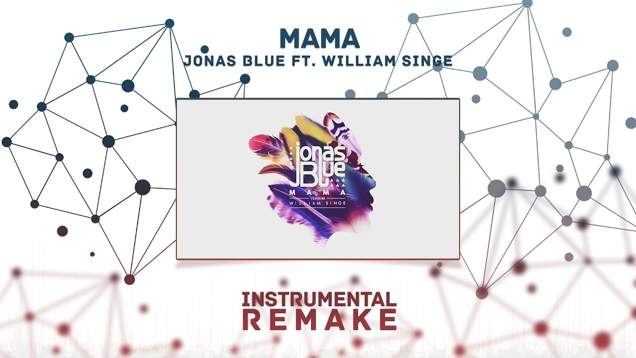 Jonas blue mama mp3 ringtone download