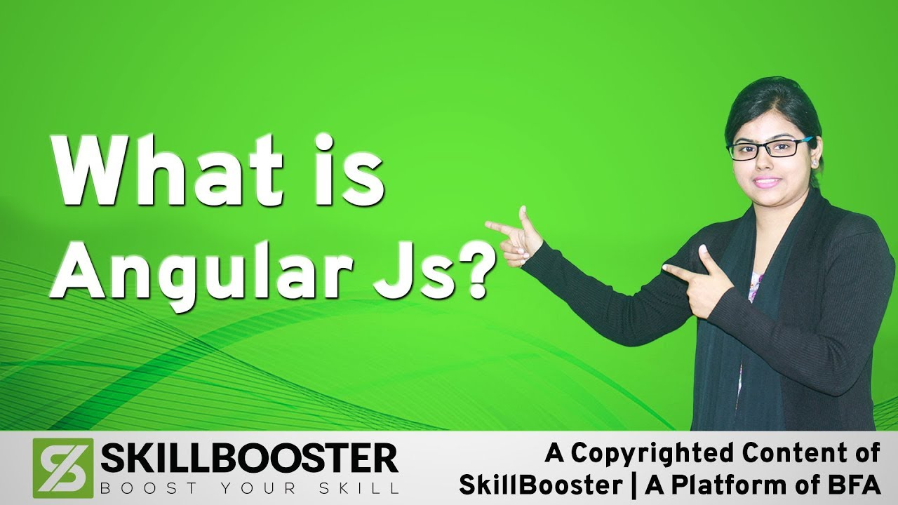 What is Angular JS?