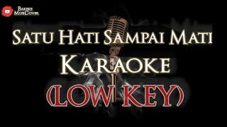 Download Satu Hati Sampai Mati Karaoke (low key) | Slow Rock | Music Cover