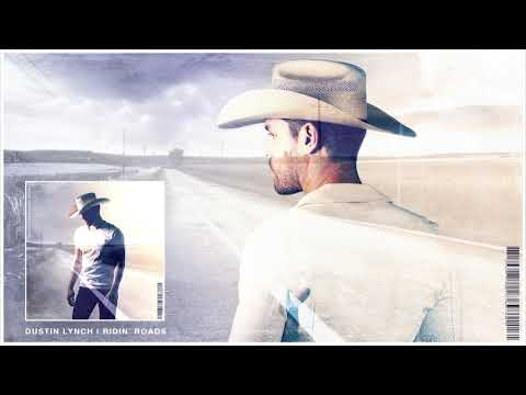 Dustin Lynch - Ridin' Roads (Official Audio) Mp3