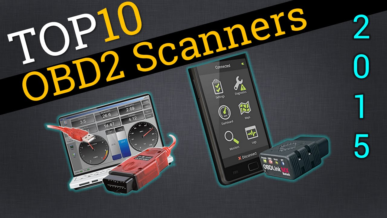 Top 10 OBD2 Scanners 2015 | Compare The Best OBD2 Scanners