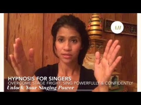 Hypnosis For Singers: Overcome Stage Fright, Sing beautifull