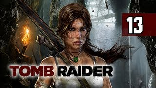 Tomb Raider Walkthrough - Part 13 First Sun Queen 2013 Gameplay Commentary
