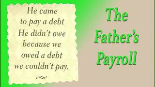 The Father's Payroll