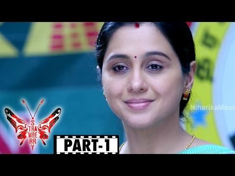 Strawberry Telugu Full Movie Part 1 || Pa. Vijay, Avani Modi