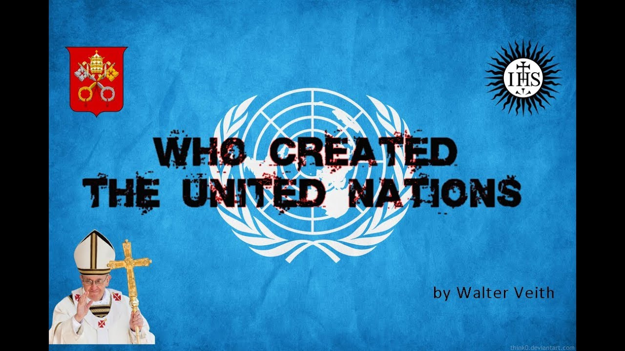 Who created the United Nations? - Flat Earth Research