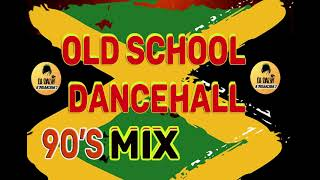 90's Old School Dancehall Mix-Buju Banton,Spragga Benz,Beenie Man, Lady Saw,Baby Sham, Wayne Wonder