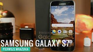 Samsung Galaxy S7 - pierwsze wrażenia, opinia PL