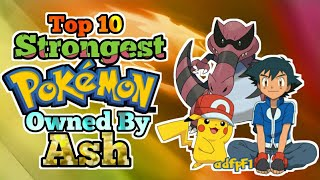 Top 10 Strongest Pokemon Owned By Ash In Hindi