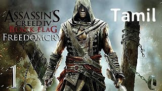 Assassin's Creed Freedom Cry Live stream (Tamil) #1