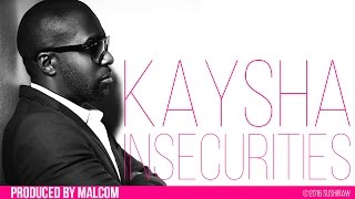 Kaysha - Insecurities   |   Audio   |   Future Kizomba